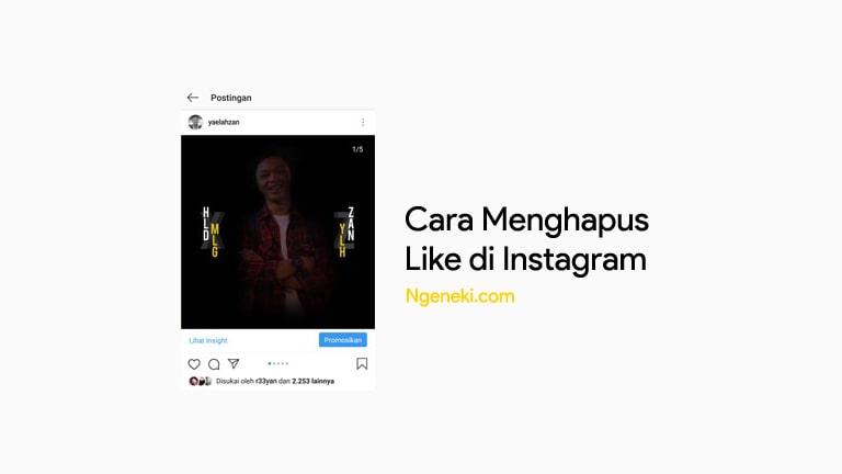 Cara Menghapus Like di Instagram