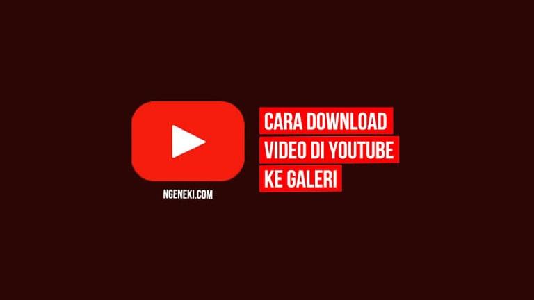 Cara Download Video dari YouTube