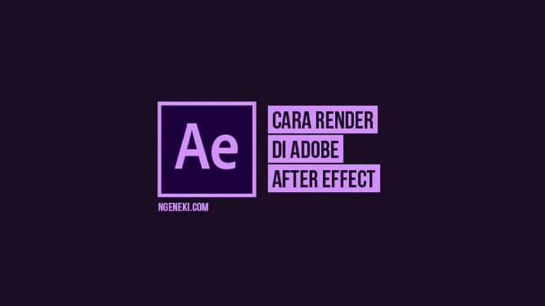 Cara Render After Effect
