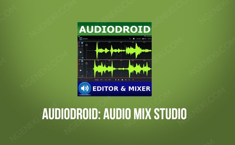 AudioDroid Audio Mix Studio