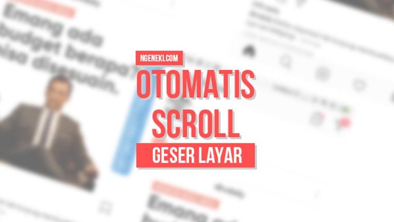 Cara Scroll Otomatis Layar HP Android