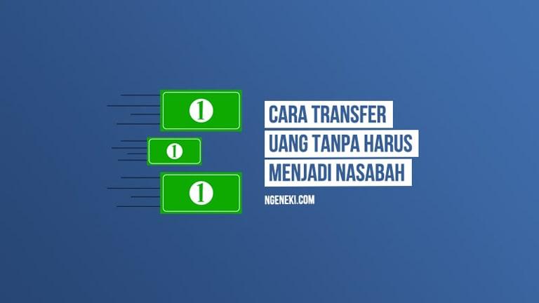 Cara Transfer Uang di Bank BRI Tanpa Harus Menjadi Nasabah