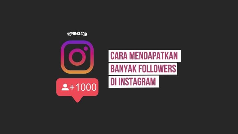 Cara Mendapatkan Banyak Followers di Instagram