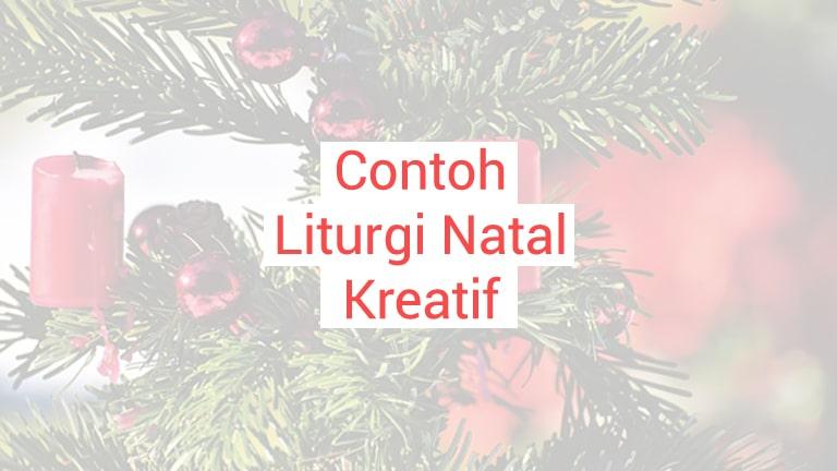 Contoh Liturgi Natal Kreatif
