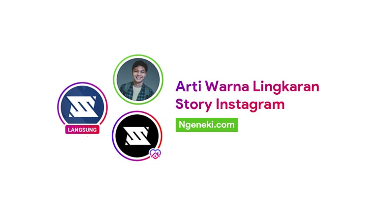 Arti Warna Lingkaran Story Instagram